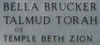 Wording on building saying Bella Brucker Talmud Torah.
