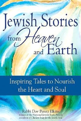 Book cover for Jewish Stories from Heaven and Earth.
